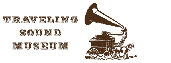 The Traveling Sound Museum